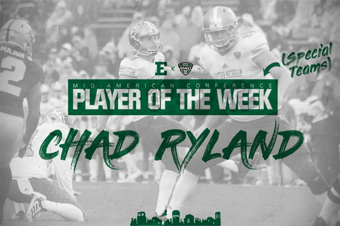 96e4d8e33d Ryland Named MAC West Division Special Teams Player of the Week - Eastern  Michigan University Athletics